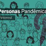 Novas Personas Pandemicas